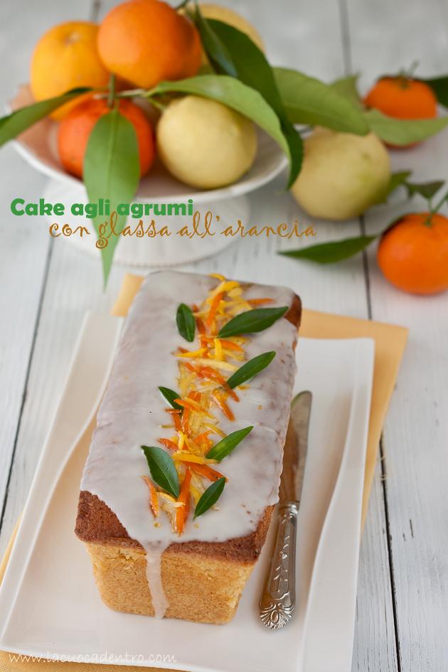 Cake agli agrumi con glassa all'arancia